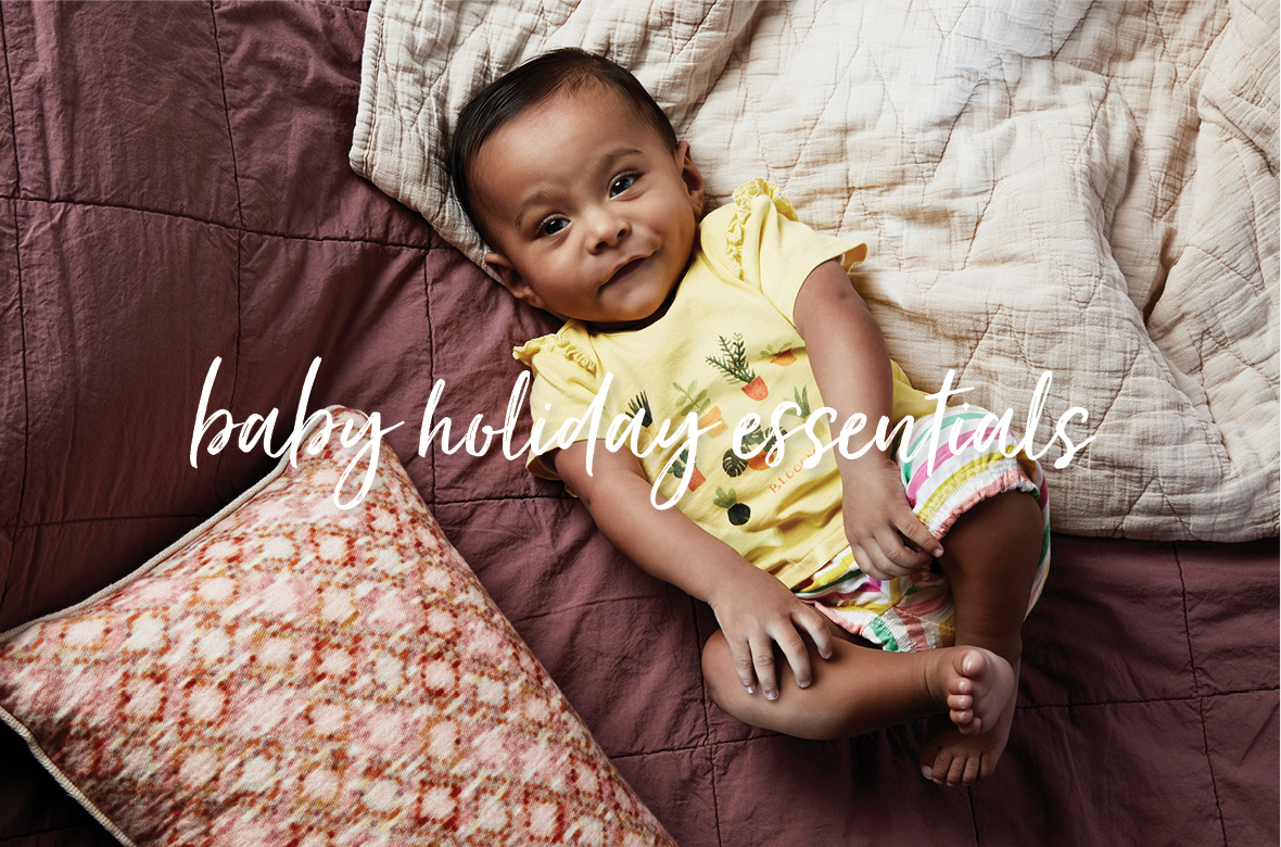 Baby holiday essentials